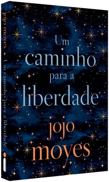 Um Caminho Para A Liberdade, livro de Jojo Moyes