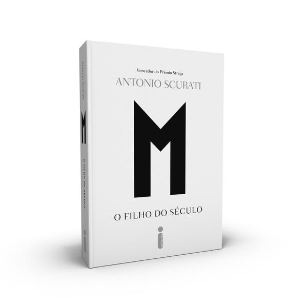 M, O Filho Do Século, livro de Antonio Scurati