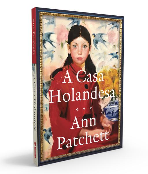 A Casa Holandesa, livro de Ann Patchett