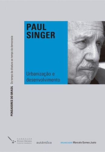 Urbanização e Desenvolvimento, livro de Paul Singer