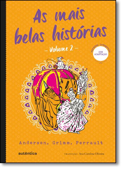 Mais Belas Histórias, As - Vol.2, livro de Andersen