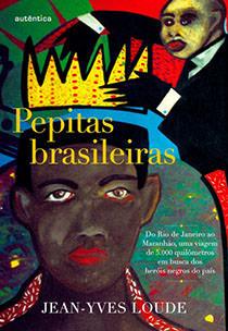 Pepitas brasileiras, livro de Jean-Yves Loude