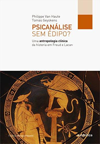 Psicanálise sem Édipo?, livro de Philippe Van Haute, Tomas Geyskens