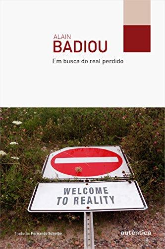 Em Busca do Real Perdido, livro de Alain Badiou