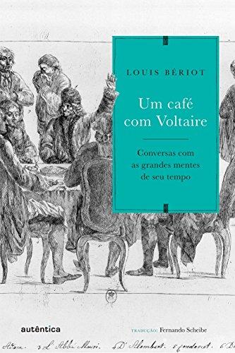 Um Café com Voltaire, livro de Louis Bériot
