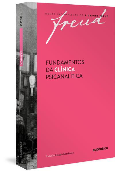 Fundamentos da Clínica Psicanalítica, livro de Freud Sigmund