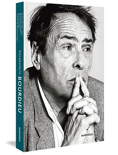 Vocabulário Bourdieu, livro de Afrânio Mendes Catani, Maria Alice Nogueira, Ana Paula Hey, Cristina Carta Cardoso de Medeiros
