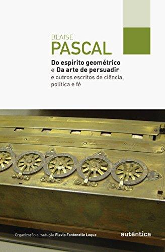 Do Espírito Geométrico e da Arte de Persuadir, livro de Blaise Pascal