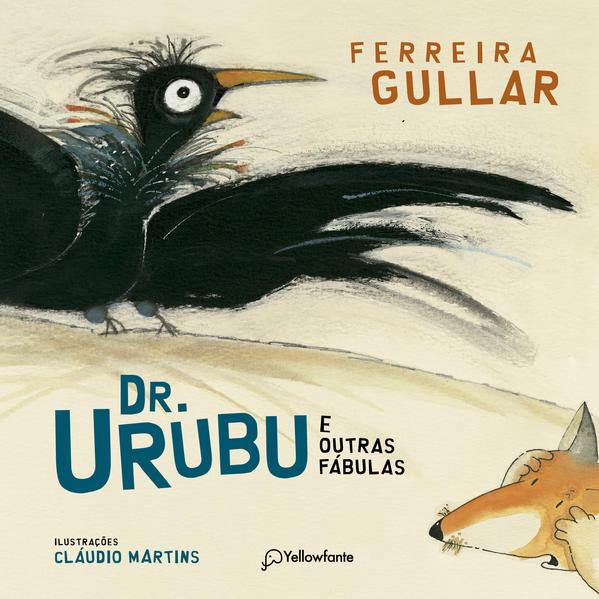 Dr. Urubu e outras fábulas, livro de Ferreira Gullar