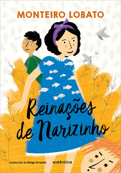 Reinações de Narizinho - (Texto integral - Clássicos Autêntica), livro de Monteiro Lobato
