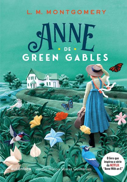 Anne de Green Gables, livro de L. M. Montgomery