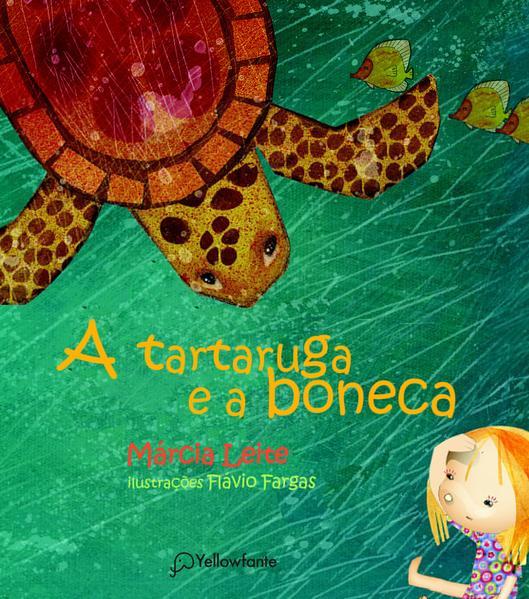 A tartaruga e a boneca, livro de Márcia Leite