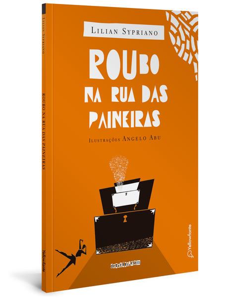 Roubo na Rua das Paineiras, livro de Lilian Sypriano