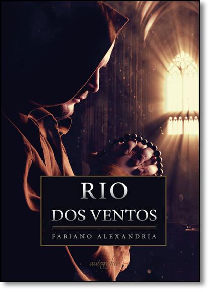 Rio Dos Ventos, livro de Fabiano Alexandria