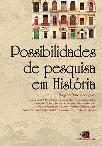 Possibilidades de Pesquisa em História, livro de Rogério Rosa Rodrigues