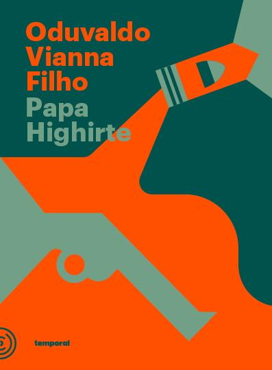 Papa Highirte, livro de Oduvaldo Vianna Filho