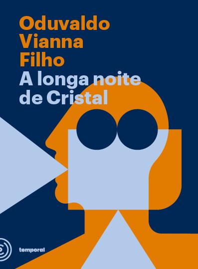A longa noite de Cristal, livro de Oduvaldo Vianna Filho