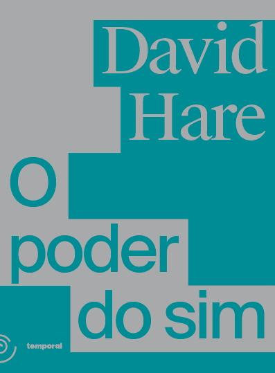 O poder do sim, livro de David Hare