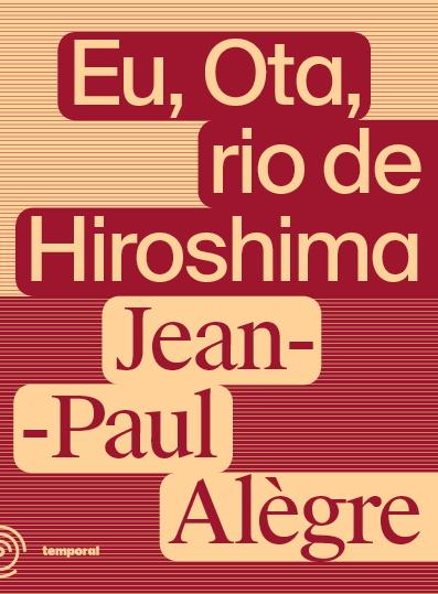 Eu, Ota, o rio de Hiroshima, livro de Jean Paul Alegre