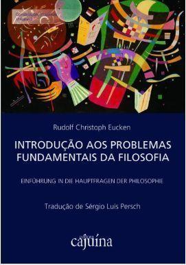Introdução aos problemas fundamentais da filosofia, livro de Rudolf Christoph Eucken