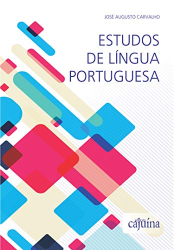 Estudos de língua portuguesa, livro de José Augusto Carvalho