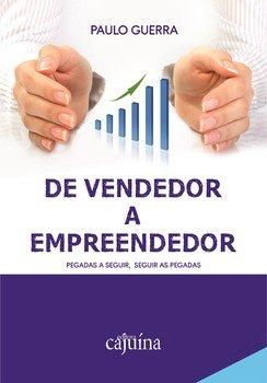 De vendedor a empreendedor. Pegadas a seguir, seguir as pegadas, livro de Paulo Guerra