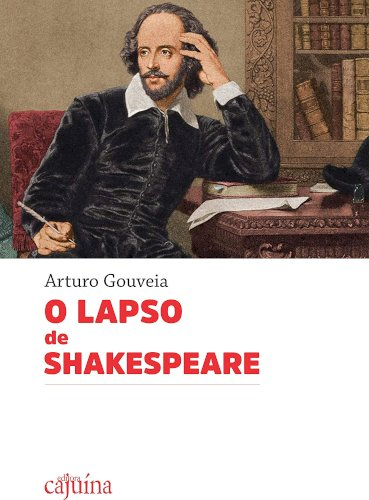 O lapso de Shakespeare, livro de Arturo Gouveia