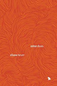 Uma Duas - 2ª Edição, livro de Brum, Eliane