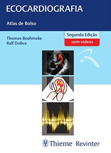 Ecocardiografia: Atlas de Bolso, livro de Thomas Boehmeke, Ralf Doliva