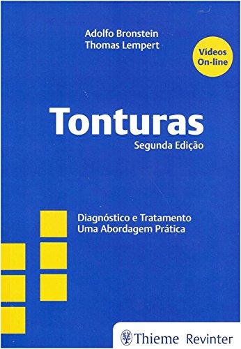Tonturas: Diagnóstico e Tratamento - Uma Abordagem Prática, livro de Adolfo Bronstein, Thomas Lempert