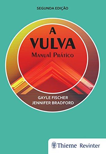 A Vulva: Manual Prático, livro de Gayle Fischer, Jennifer Bradford