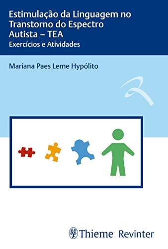 Estimulação da Linguagem no Transtorno do Espectro Autista - TEA: Exercícios e Atividades, livro de Mariana Paes Leme Hypólito