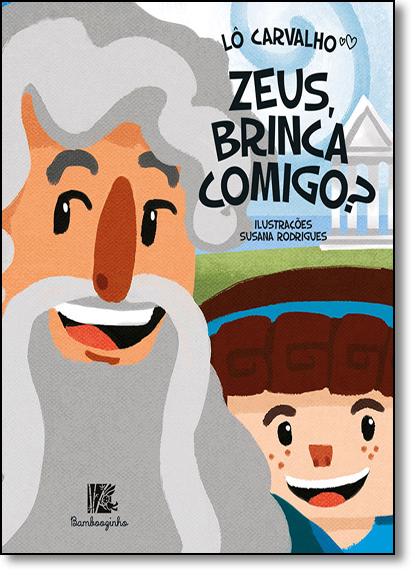 Zeus, Brinca Comigo?, livro de Lô Carvalho