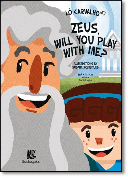 Zeus, Will You Play With Me?, livro de Lô Carvalho