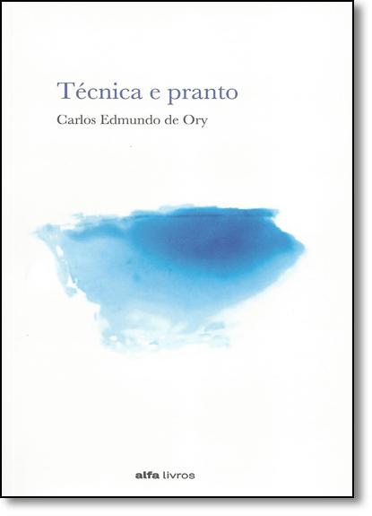 Técnica e Pranto, livro de Carlos Edmundo de Ory