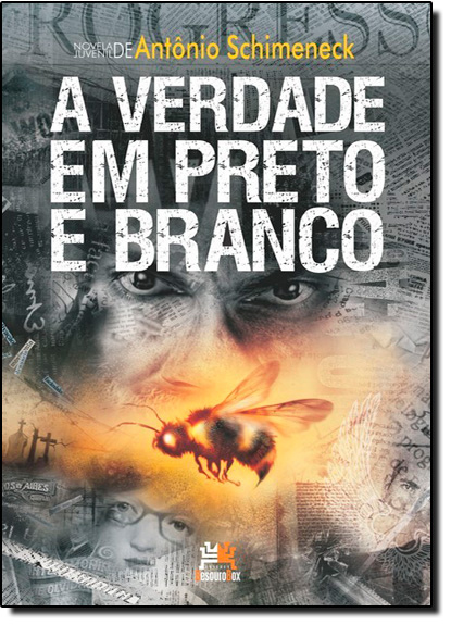 Verdade em Preto e Branco, A, livro de Antônio Schimeneck
