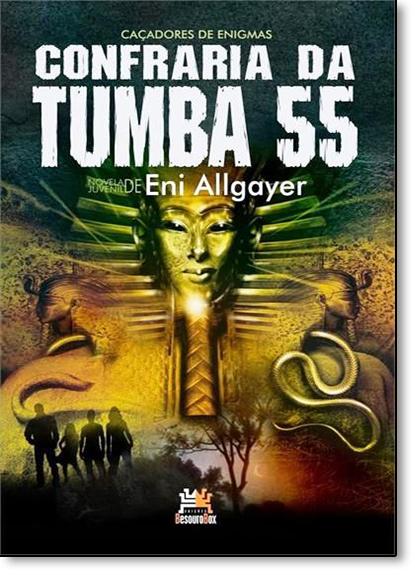 Confraria da Tumba 55, livro de Eni Allgayer