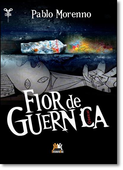 Flor de Guernica, livro de Pablo Morenno