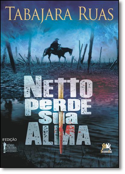 Netto Perde sua Alma, livro de Tabajara Ruas
