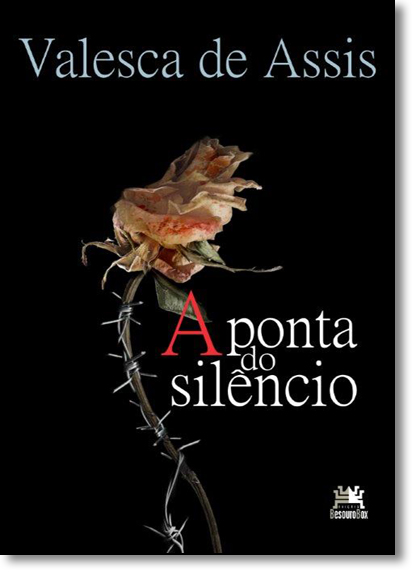 Ponta do Silêncio, A, livro de Valesca de Assis