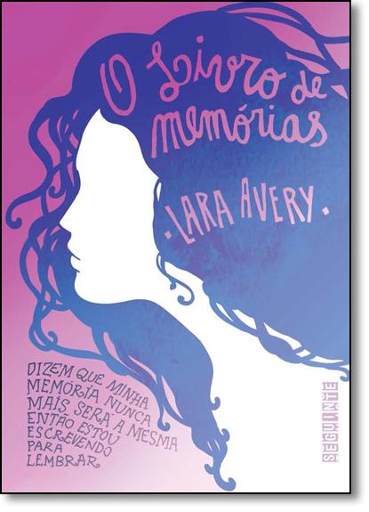 Livro de Memórias, O, livro de Lara Avery
