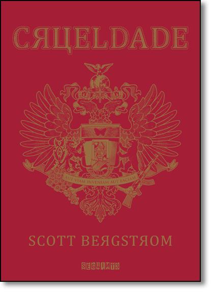 Crueldade, livro de Scott Bergstrom