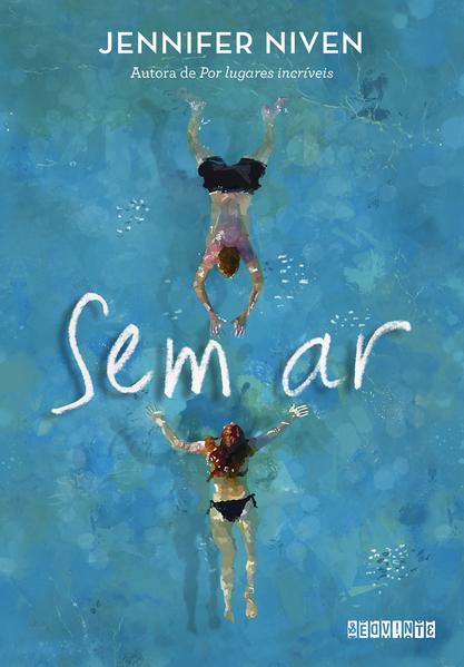 Sem ar, livro de Jennifer Niven
