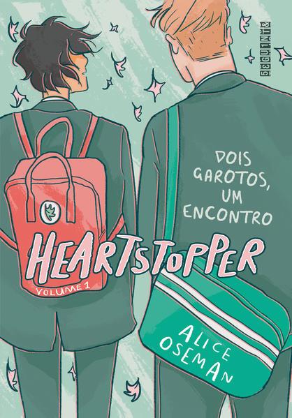 Heartstopper: Dois garotos, um encontro (vol. 1), livro de Alice Oseman