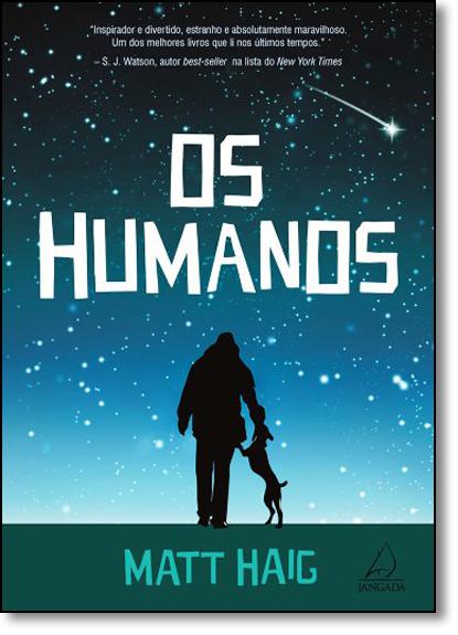 Humanos, Os, livro de Matt Haig