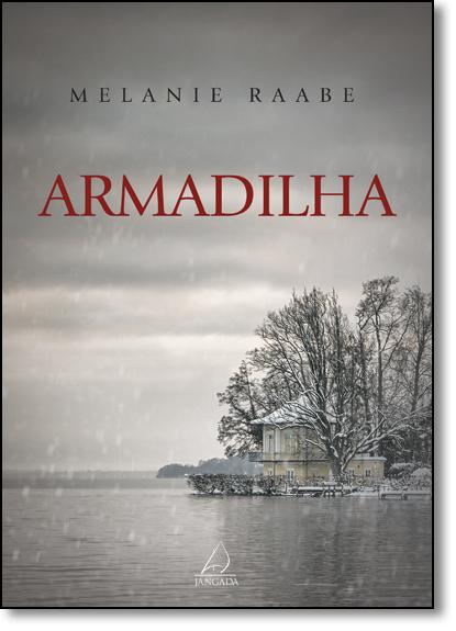 Armadilha, livro de Melanie Raabe
