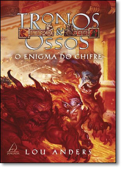 Enigma do Chifre, O - Vol.2 - Série Tronos & Ossos, livro de Lou Anders