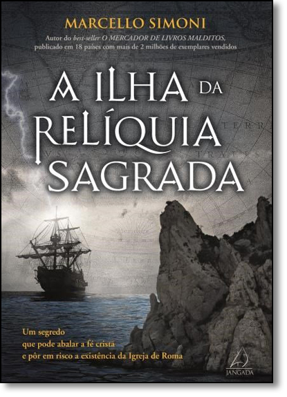 Ilha da Relíquia Sagrada, A, livro de Marcello Simoni