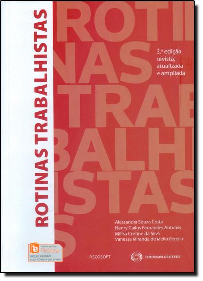 Rotinas Trabalhistas, livro de Alessandra Souza Costa