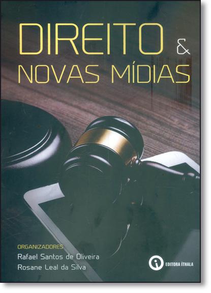 Direito e Novas Mídias, livro de Rafael Santos de Oliveira